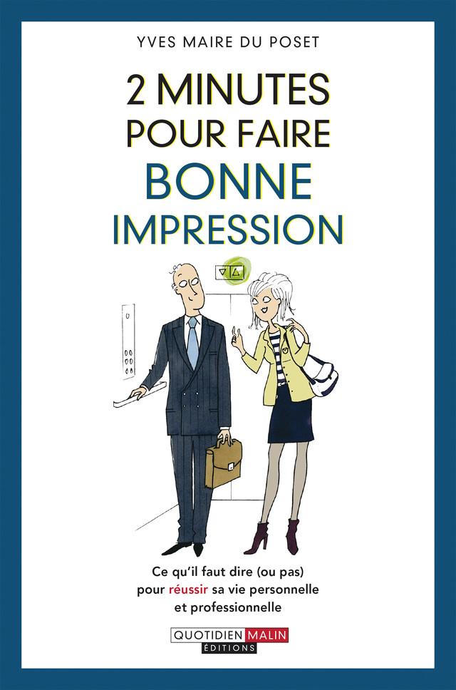 2 minutes pour faire bonne impression - Yves Maire du Poset - Éditions Leduc