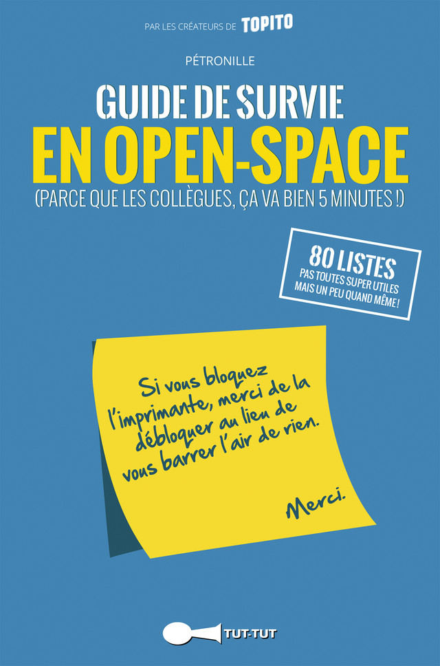 Guide de survie en open-space -  Pétronille - Éditions Leduc Humour
