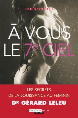 À vous le 7e ciel - Gérard Leleu - Éditions Leduc Pratique