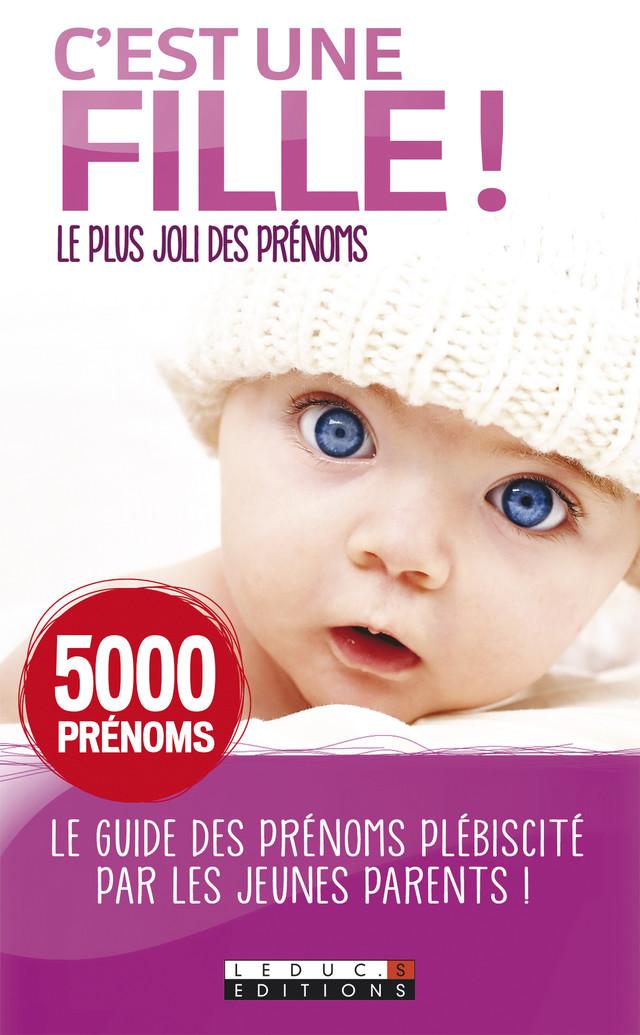 C'est une fille! - Alix Leduc - Éditions Leduc Pratique