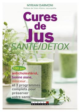 Cures de jus santé/détox - Myriam Darmoni - Éditions Leduc