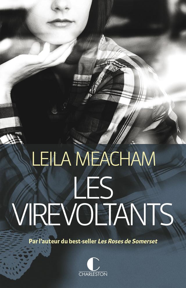 Les Virevoltants - Leila Meacham - Éditions Charleston