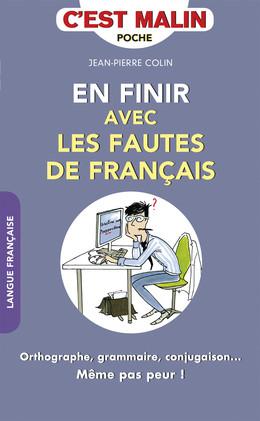 En finir avec les fautes de français, c'est malin - Jean-Pierre Colin - Éditions Leduc