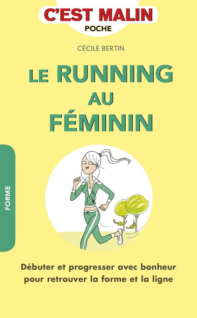 Le running au féminin, c'est malin  - Cécile Bertin - Éditions Leduc