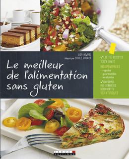 Le meilleur de l'alimentation sans gluten - Carole Garnier, Lisa Howard - Éditions Leduc