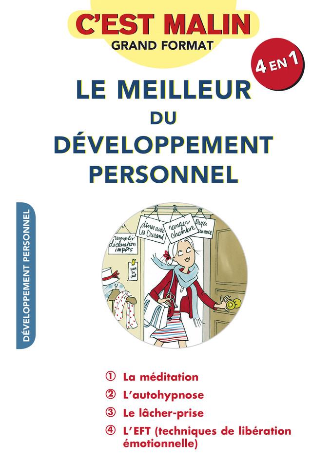Le meilleur du développement personnel, c'est malin - Marie-Laurence Cattoire, Cécile Neuville, Jean-Michel Jakobowicz, Jean-Michel Gurret - Éditions Leduc