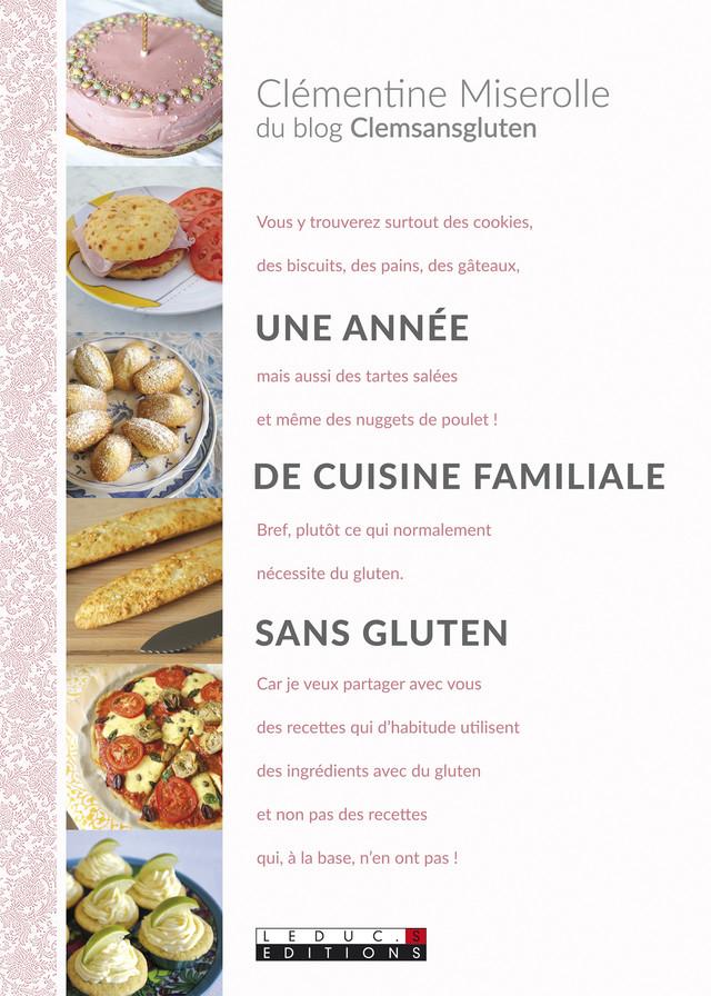 Une année de cuisine familiale sans gluten - Clémentine Miserolle - Éditions Leduc Pratique