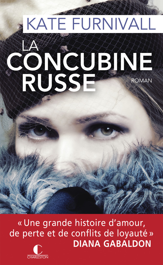 La Concubine russe - Kate Furnivall - Éditions Charleston