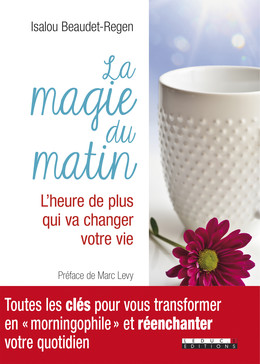 La magie du matin - Isalou Regen - Éditions Leduc Pratique