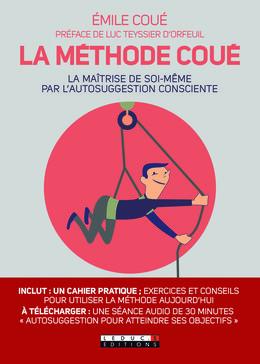 - Émile Coué, Luc Teyssier d'Orfeuil - Éditions Leduc Pratique