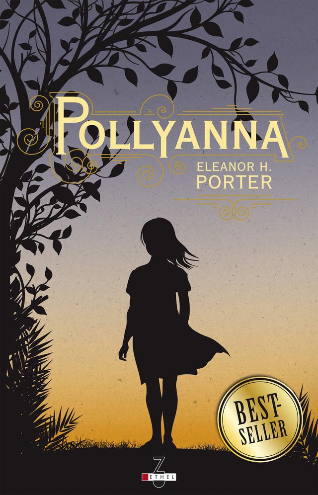 Pollyanna - Eleanor H. Porter - Éditions Leduc Pratique