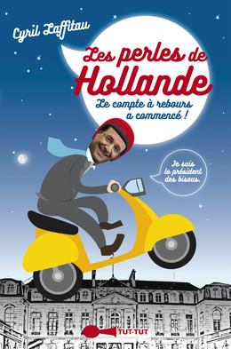 Les perles de Hollande - Cyril Laffitau - Éditions Leduc Humour