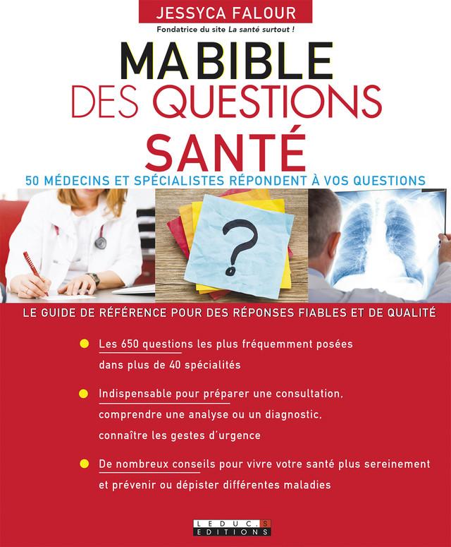 Ma bible des questions santé - Jessyca Falour - Éditions Leduc