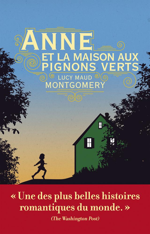 Anne et la maison aux pignons verts - Lucy Maud Montgomery - Éditions Leduc Pratique