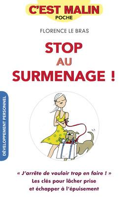 Stop au surmenage, c'est malin - Florence Le Bras - Éditions Leduc