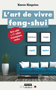 L'art de vivre feng shui - Karen Kingston - Éditions Leduc