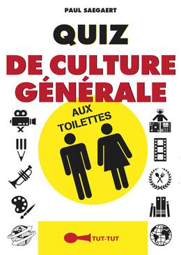 Quiz de culture générale aux toilettes - Paul Saegaert - Éditions Leduc Humour