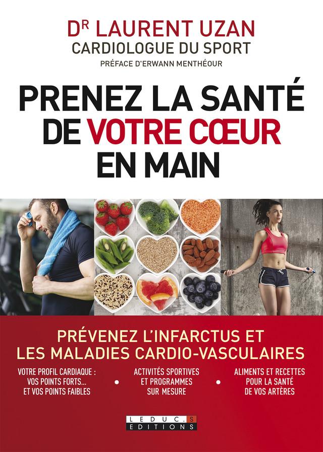 Prenez la santé de votre coeur en main - Laurent Uzan - Éditions Leduc Pratique