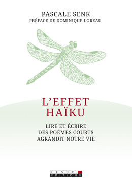 L'effet haïku - Pascale Senk - Éditions Leduc