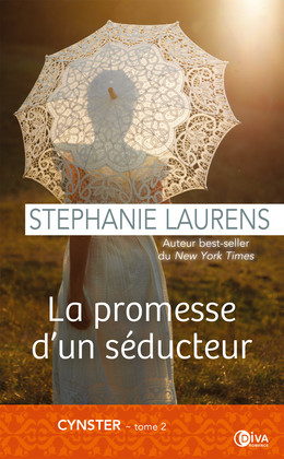 La promesse d'un séducteur  - Stephanie Laurens - Éditions Charleston