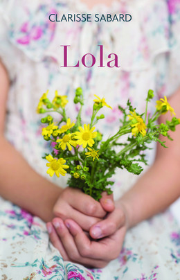 Lola - Clarisse Sabard - Éditions Charleston