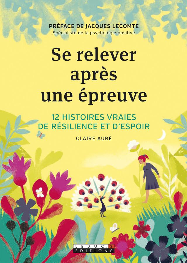 Se relever après une épreuve - Claire Aubé - Éditions Leduc Pratique