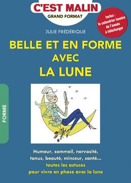 Belle et en forme avec la lune  - Julie Frédérique - Éditions Leduc