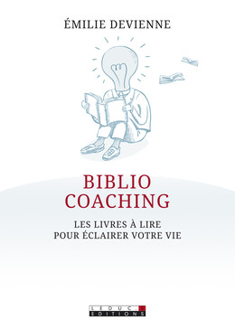 Bibliocoaching  - Émilie Devienne - Éditions Leduc Pratique