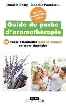 Guide de poche d'aromathérapie  - Danièle Festy, Isabelle Pacchioni - Éditions Leduc Pratique