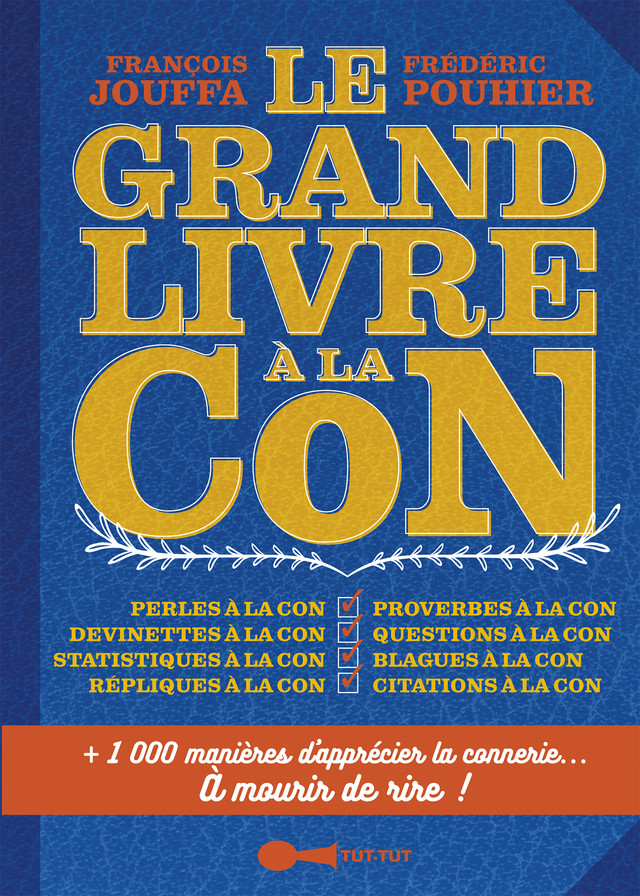 Le plus drôle des cons (French Edition)