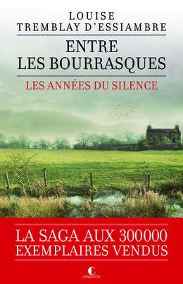 Entre les bourrasques - Louise Tremblay d'Essiambre - Éditions Charleston