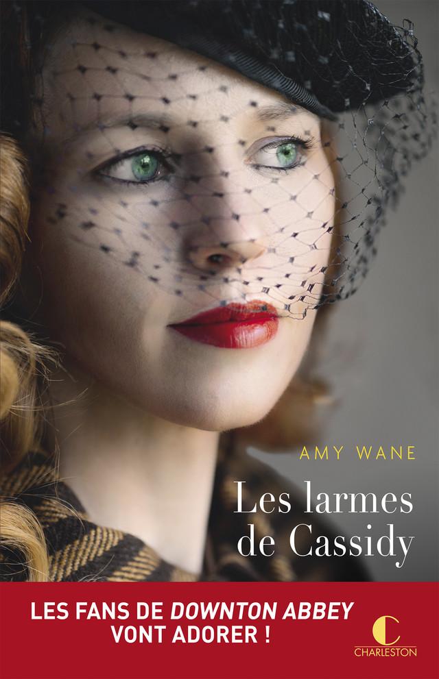 Les larmes de Cassidy - Amy Wane  - Éditions Charleston