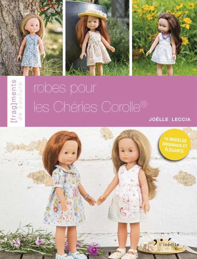 Robes pour Les Chéries Corolle® - Joëlle Leccia - Éditions L'Inédite