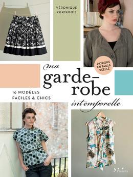 Ma garde-robe intemporelle - Véronique Portebois - Éditions L'Inédite