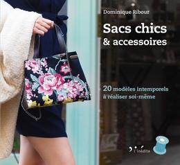 Sacs chics et accessoires - Dominique Ribour - Éditions L'Inédite