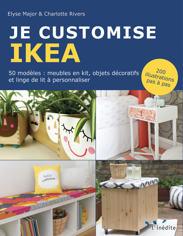 Je customise IKEA  - Elyse Major, Charlotte Rivers - Éditions L'Inédite