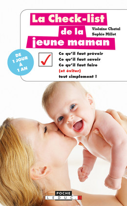 La check-list de la jeune maman  - Violaine Chatal, Sophie Millot - Éditions Leduc