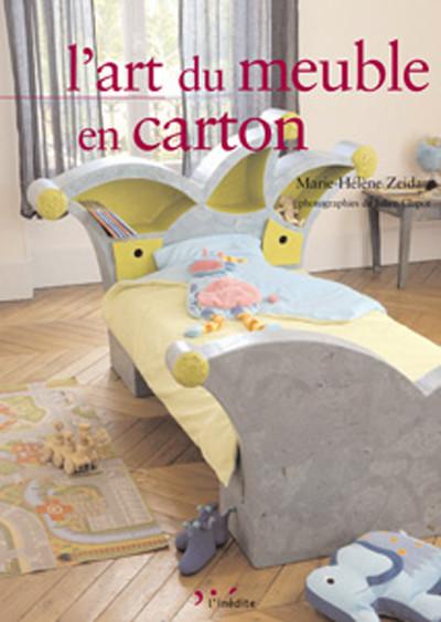 L'art du meuble en carton - Marie-Hélène Zeidan - Éditions L'Inédite