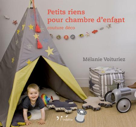 Petits riens pour chambre d'enfant - Mélanie Voituriez - Éditions L'Inédite