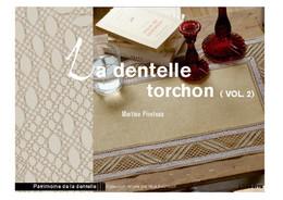 La dentelle torchon : volume 2 - Martine Piveteau - Éditions L'Inédite