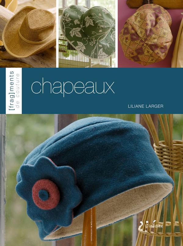 Chapeaux - Liliane Larger - Éditions L'Inédite