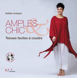 Amples & chic - Habibe Acikgoz - Éditions L'Inédite