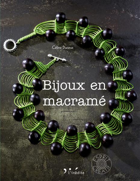 Bijoux en macramé - Céline Durieux - Éditions L'Inédite