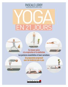 Yoga en 21 jours - Pascale Leroy - Éditions Leduc