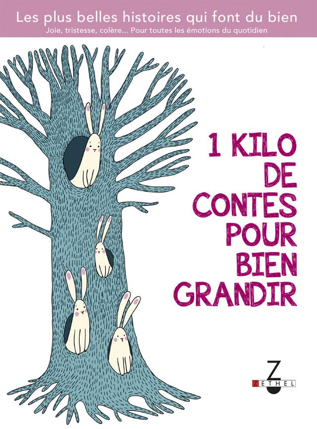 1 kilo de contes pour bien grandir -  - Éditions Leduc Pratique