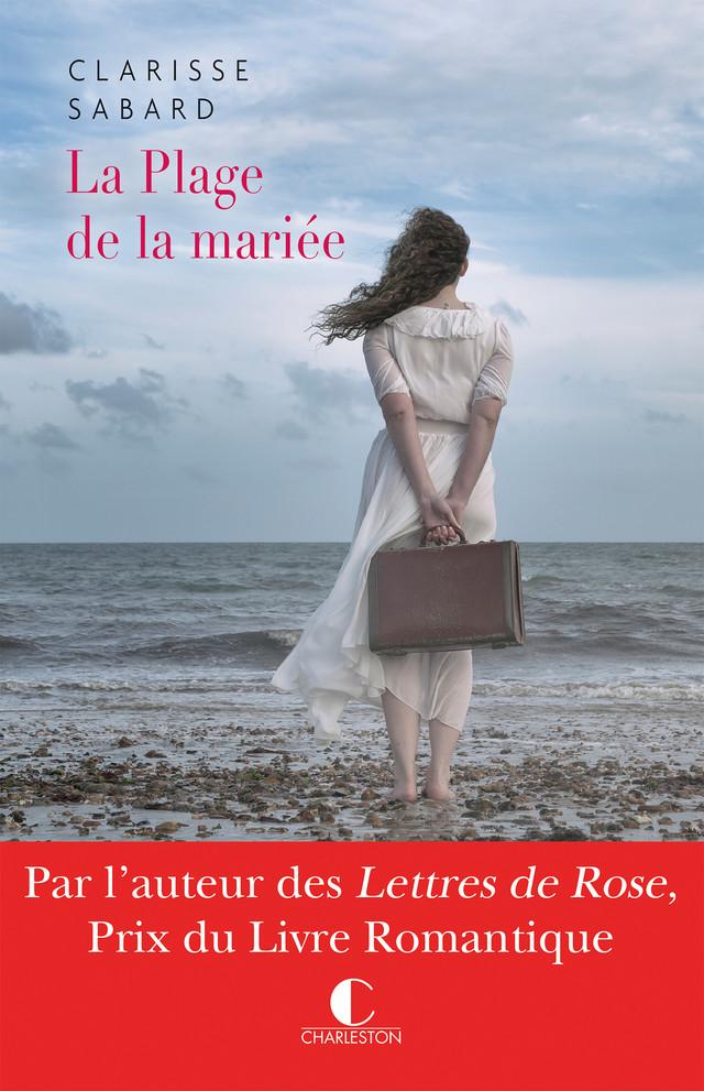 La plage de la mariée - Clarisse Sabard - Éditions Charleston