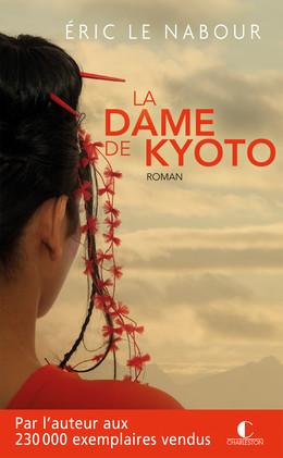 La Dame de Kyoto - Éric Le Nabour - Éditions Charleston