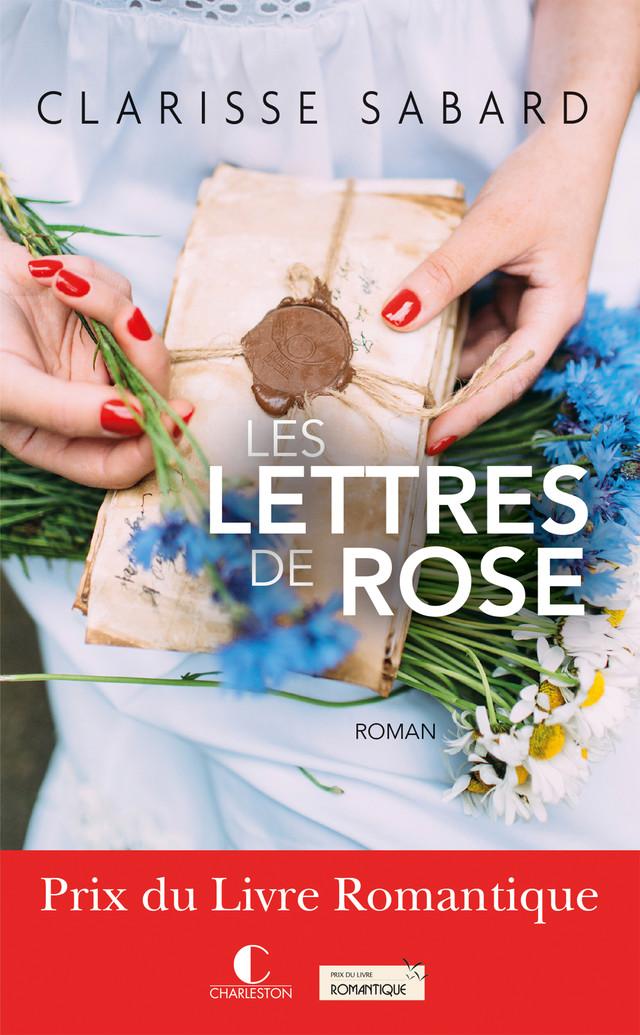 les Lettres de Rose - Clarisse Sabard - Éditions Charleston