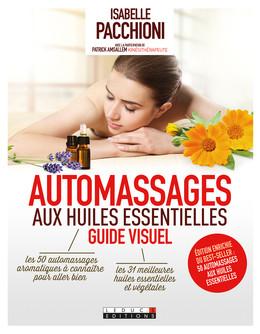 Automassages aux huiles essentielles, guide visuel - Isabelle Pacchioni - Éditions Leduc