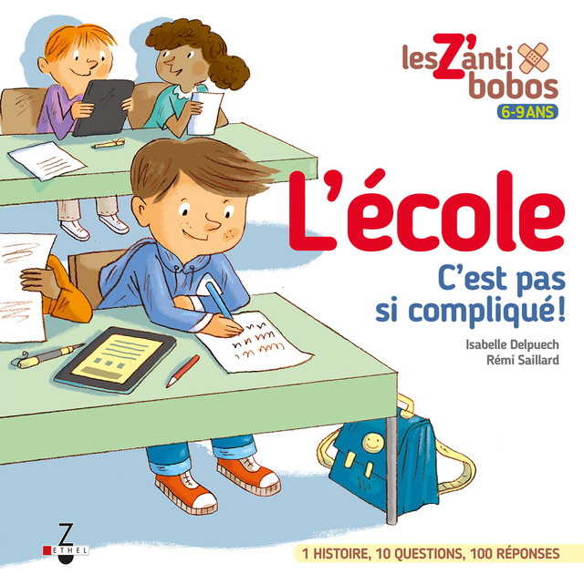 L'école, c'est pas si compliqué !  - Isabelle Delpuech, Rémi Saillard - Éditions Leduc